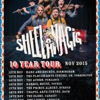 Sheelanagig 10 Year Tour
